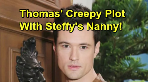 The Bold and the Beautiful Spoilers: Thomas Recruits Steffy's Nanny for Creepy Scheme – Duped Liam Rushes to See Kelly and Phoebe