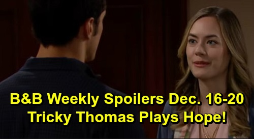 The Bold and the Beautiful Spoilers: Week of December 16-20 – Steffy and Zoe's Deal – Liam's Protective Mission – Tricky Thomas Plays Hope