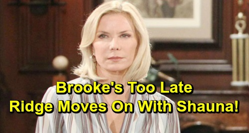 The Bold and the Beautiful Spoilers: Brooke Forgives Thomas But It's Too Late - Ridge Moves On With Shauna?