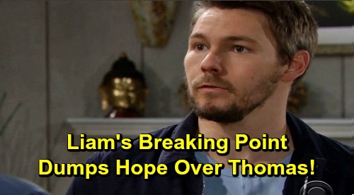 The Bold and the Beautiful Spoilers: Liam's Breaking Point, Dumps Hope Over Thomas – Steffy's Shot with Liam Coming Soon?
