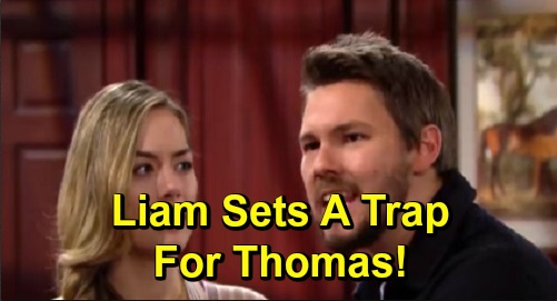 The Bold and the Beautiful Spoilers: Liam Sets Trap for Thomas, Uses His Own Plot Against Him – Steffy and Hope Caught in Dangerous Game