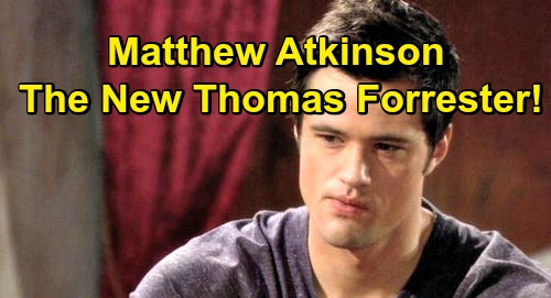 The Bold and the Beautiful Spoilers: Thomas Forrester Returns - Matthew Atkinson of The Young and the Restless New Role