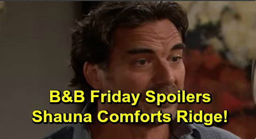 The Bold and the Beautiful Spoilers: Friday, September 27 - Shauna's There For Ridge Again - Brooke & Thomas Duke It Out - Vinny Returns
