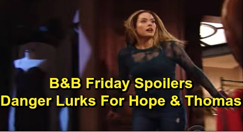 The Bold and the Beautiful Spoilers: Friday, November 8 - Danger Lurks For Thomas & Hope At Forrester - Brooke & Ridge Battle It Out Again