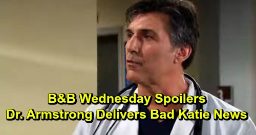The Bold and the Beautiful Spoilers: Wednesday, September 25 - Dr. Armstrong's Scary Katie News - Quinn & Flo Reel From Wally News