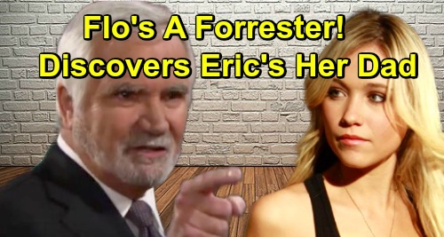The Bold and the Beautiful Spoilers: Flo Is a Forrester! – Eric's Her Father - Shocker Brings Bigger Baby Swap Drama