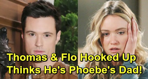 The Bold and the Beautiful Spoilers: Flo's Forgotten Hookup Brings Baby Shocker – Thomas Thinks He's Phoebe's Father?