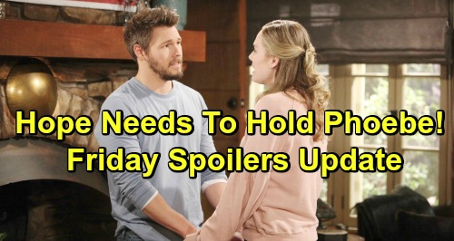 The Bold and the Beautiful Spoilers: Friday, February 8 Update – Obsessed Hope Needs Her Phoebe Fix – Zoe Faces Baby Bombshell