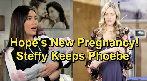The Bold and the Beautiful Spoilers: Hope's New Pregnancy Complicates Baby Storyline – Steffy Will Keep Phoebe