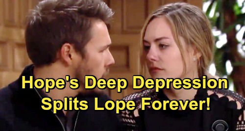 The Bold and the Beautiful Spoilers: Baby Loss Sends Hope Into Deep Depression, Causes Split With Liam - Lope Breaks Up