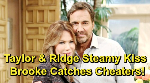 The Bold and the Beautiful Spoilers: Brooke Catches Ridge and Taylor's Steamy Kiss - Crushing B&B Betrayal