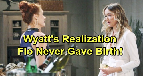 The Bold and the Beautiful Spoilers: Sally Makes Startling Flo and Hope Connection – Wyatt Realizes Flo Never Gave Birth?
