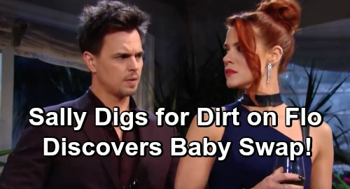The Bold and the Beautiful Spoilers: Suspicious Sally Digs for Dirt on Flo – Exposes Baby Beth Shocker?