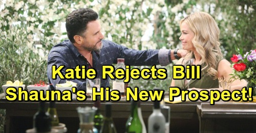 The Bold and the Beautiful Spoilers: Katie Rejects Bill - Turns To Shauna For Comfort, Katie Stunned and Jealous