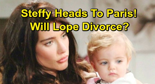 The Bold and the Beautiful Spoilers: Steffy Heads to Paris with the Girls, Hits Hope Hard - Will Lope Divorce?
