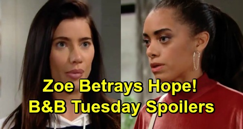 The Bold and the Beautiful Spoilers: Tuesday, February 19 - Zoe Betrays Hope, Doesn't Tell Steffy Baby Swap Truth