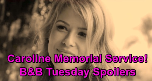 The Bold and the Beautiful Spoilers: Tuesday, March 19 - Caroline's Memorial - Thomas Watches Hope & Douglas Bond, Taylor Schemes