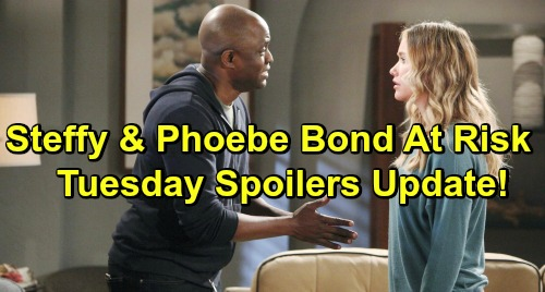 The Bold and the Beautiful Spoilers: Tuesday, March 12 Update – Steffy and Phoebe's Bond Threatened – Wyatt's Big Promises to Sally