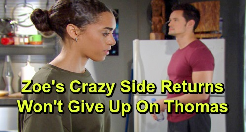 The Bold and the Beautiful Spoilers: Thomas Insists Hope Will Love Him, Zoe Doesn't Buy It – Zoe's Crazy Side Emerges, Won't Give Up?
