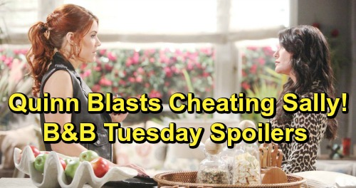 The Bold and the Beautiful Spoilers: Tuesday, April 23 - Quinn Blasts Sally Over Thomas Cheating - Lope Passion Erupts