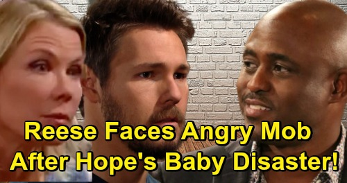 The Bold and the Beautiful Spoilers: Reese Faces Angry Mob After Hope's Labor and Delivery End in Disaster