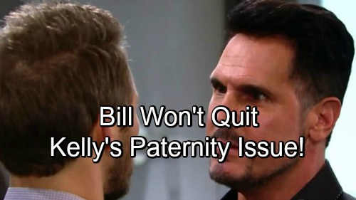 The Bold and the Beautiful Spoilers: Bill Just Won't Quit – Makes Steam Think He's Kelly's Father