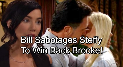 The Bold and the Beautiful Spoilers: Bill Plots Steffy Sabotage for Brooke's Sake – Plays Dirty to Help Hope