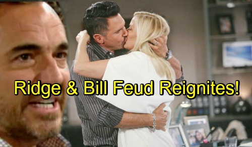 The Bold and the Beautiful Spoilers: Ridge and Bill's Feud Reignites – Brooke's Bond with Her Ex Leads to Secrets and Betrayals