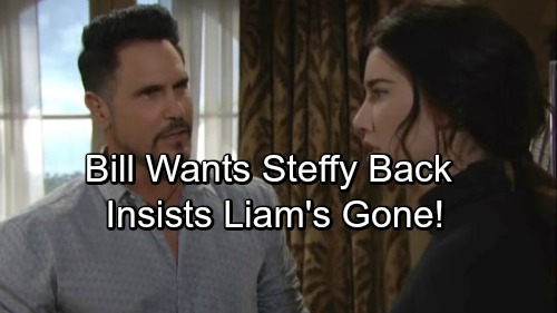 The Bold and the Beautiful Spoilers: Bill Takes His Chance with Steffy – Insists Liam's Loss Is Their Gain