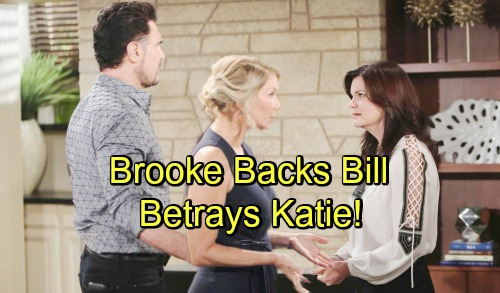 The Bold and the Beautiful Spoilers: Brooke Shocks Her Family - Vigorously Defends Bill, Goes Against Katie in Custody Battle
