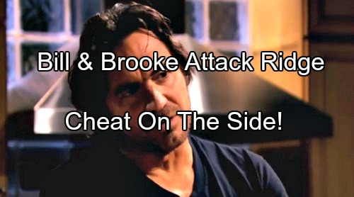 The Bold and the Beautiful (B&B) Spoilers: Bill Teams Up with Brooke to Blackmail Ridge, Cheating Begins Behind Katie's Back?