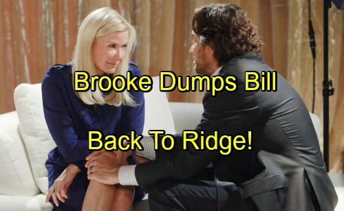 The Bold and the Beautiful Spoilers: Bill and Brooke Wedding Drama, Doubts and Obstacles Lead Brooke Back to Ridge