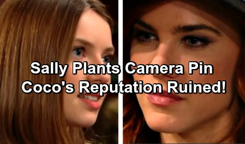 The Bold and the Beautiful Spoilers: Sally Plants Camera Pin on Unsuspecting Coco - Steals Forrester Secrets