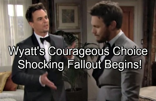 The Bold and the Beautiful Spoilers: Wyatt Makes Courageous Decision – Liam Spinning, Bill Enraged - Shocking Fallout Begins