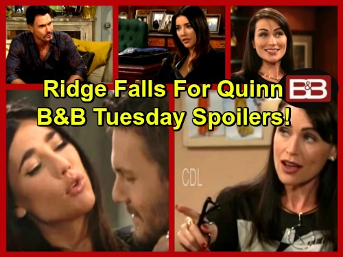 The Bold and the Beautiful Spoilers: Quinn Gets Under Ridge's Skin - Liam Can't Shake Fears – Bill Won't Give Up on Brooke