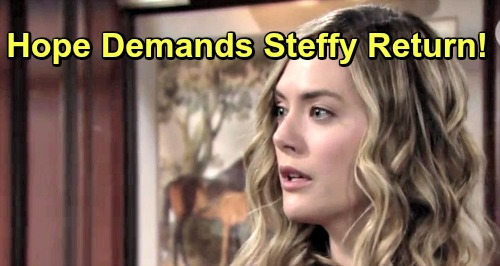 The Bold and the Beautiful Spoilers: Hope Pushes Steffy to Come Home Immediately – Flo Logan Reveal Revives Phoebe Obsession?