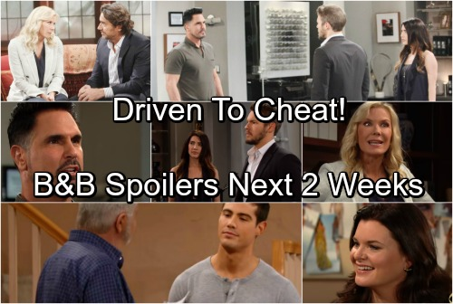 The Bold and the Beautiful Spoilers: Next 2 Weeks - Mateo Gets Quinn In The Bedroom - Bill Passes Point of No Return