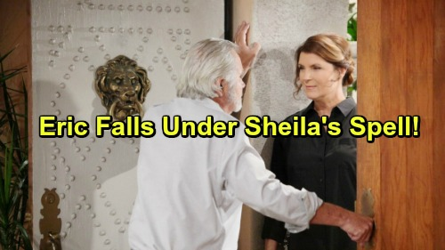 The Bold and the Beautiful Spoilers: Eric Falls Under Sheila's Spell - Proven Right Again With Wyatt and Katie Affair