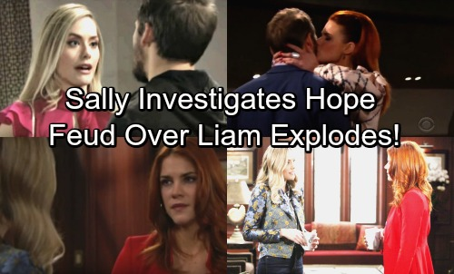 The Bold and the Beautiful Spoilers: Week of January 22 - Sally Digs For Dirt On Hope – Liam Feud Spirals Out of Control