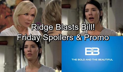 The Bold and the Beautiful Spoilers: Friday, May 11 – Brooke Won't Let Steffy Destroy 'Lope' – Ridge Blasts Scheming Bill