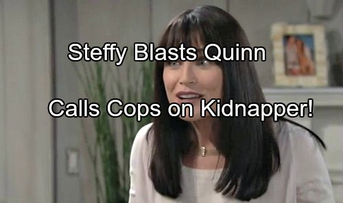 The Bold and the Beautiful (B&B) Spoilers: Steffy Blasts Quinn, Regrets Marrying Wyatt – Calls Cops, Kidnapper Arrested