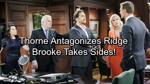 The Bold and the Beautiful Spoilers: Thorne Antagonizes Ridge – Brooke Embraces Returned Brother
