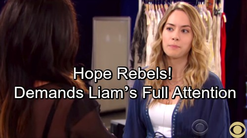 The Bold and the Beautiful Spoilers: Hope Fed Up With Co-Parenting - Angrily Demands Liam's Full Attention