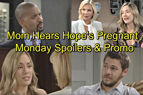 The Bold and the Beautiful Spoilers: Monday, July 2 – Panicked Hope Reveals Pregnancy to Brooke – Justin Warns Scheming Bill