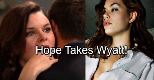 The Bold and the Beautiful Spoilers: Hope's Surprise, Returns for Wyatt Not Liam – Katie Jealous as Exes Reconnect