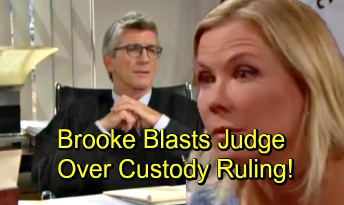 The Bold and the Beautiful Spoilers: Brooke Explodes Over Ridge's Scheme – Rips Into Judge McMullen for Ruling Against Bill