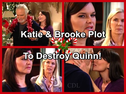 The Bold and the Beautiful Spoilers: Katie and Brooke Plot to Destroy Quinn's Life With Eric, Danger Alert!