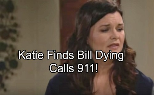 The Bold and the Beautiful Spoilers: Shocked Katie Finds Bill Dying – Rushed to Hospital with Gunshot Wound