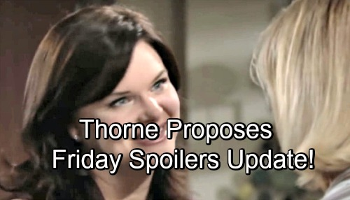 The Bold and the Beautiful Spoilers: Friday, Sept 14 Update – Thorne Proposes to Katie - Steffy Grills Ridge