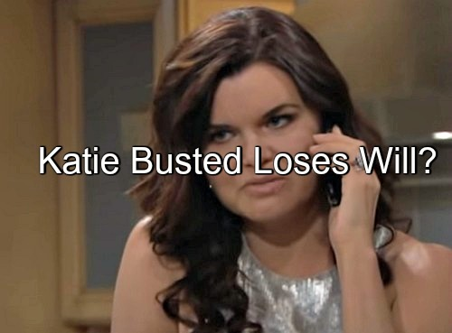 The Bold and the Beautiful (B&B) Spoilers: Katie's Liquor Stash Busted – Loses Son Will?